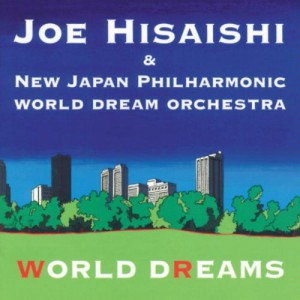 久石譲 『WORLD DREAMS』