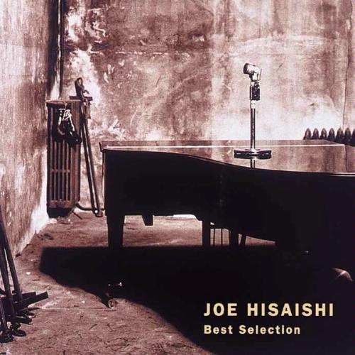 久石譲 JOE HISAISHI Best Selection
