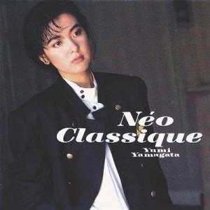 山形由美 Neo Classique ネオ・クラシック