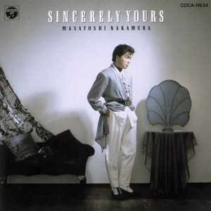 中村雅俊 Sincerely Yours CD