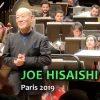 Info. 2019/02/18 「Joe Hisaishi – Paris 2019 – Concert Summary」久石譲パリ公演 現地レポート記事